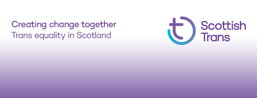 Scottish Trans - Creating change together - Trans equality in Scotland