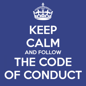 Keep calm and follow the code of conduct